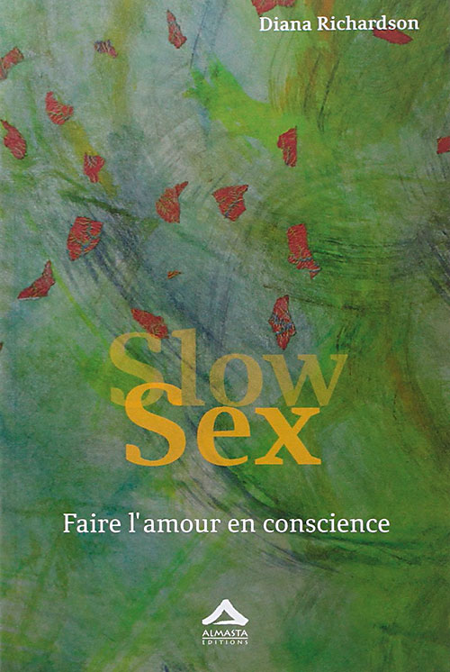 Slow sex, Diana Richardson