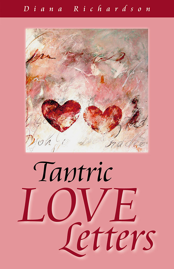 Tantric Love Letters, Diana Richardson